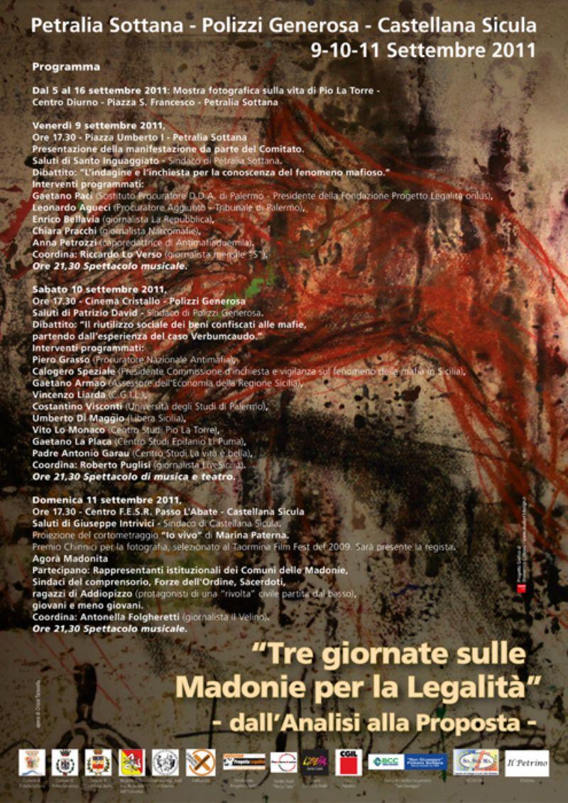Tre giornate sulle Madonie per la Legalità ? 9-10-11- Settembre 2011 Petralia Sottana ? Polizzi Generosa ? Castellana Sicula