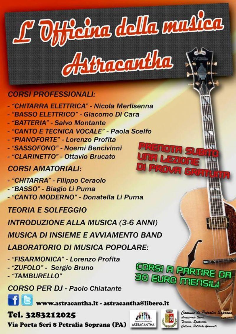 PETRALIA SOPRANA (PA) -L�OFFICINA DELLA MUSICA ASTRACANTHA� APRE LE PORTE