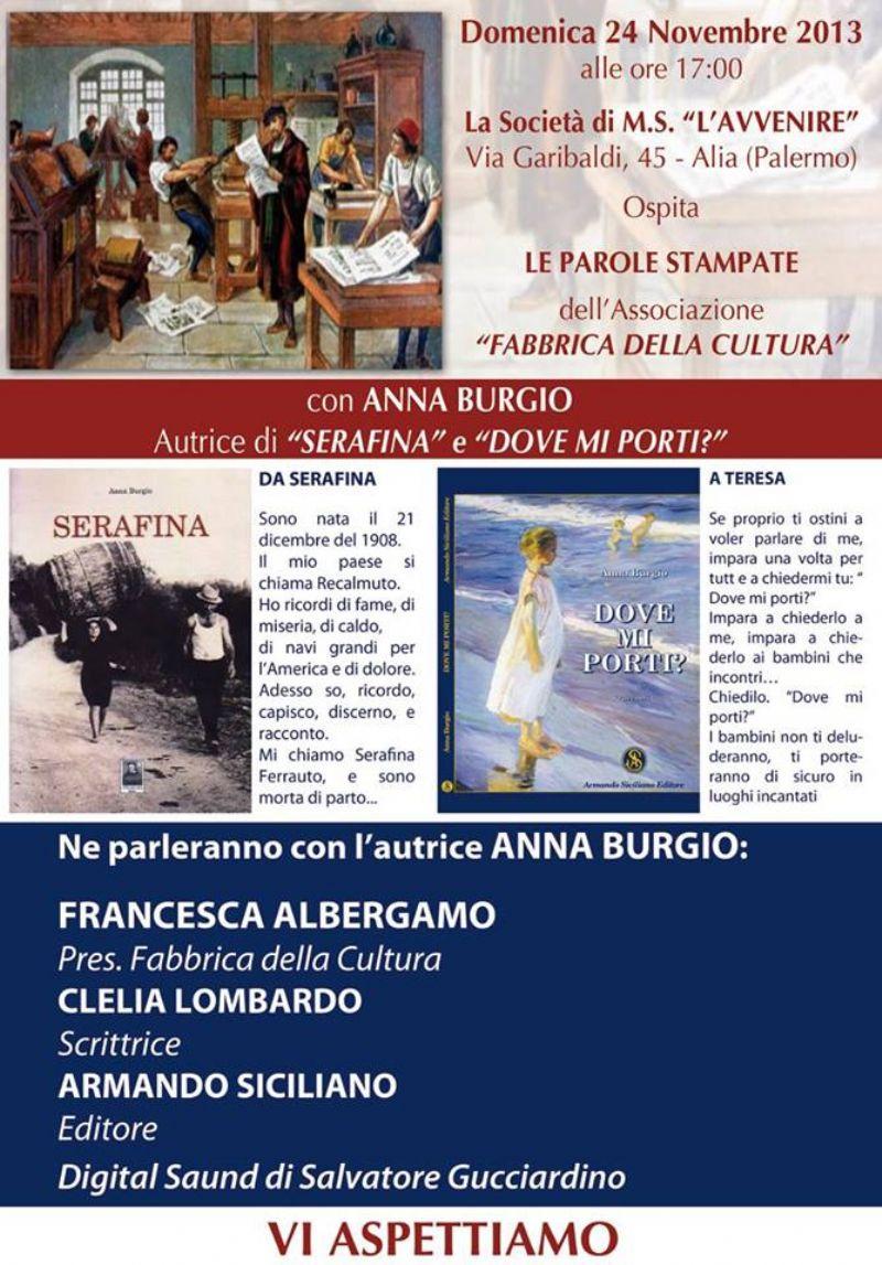 L�associazione �Fabbrica della Cultura� presenta �Le Parole Stampate� con Anna Burgio