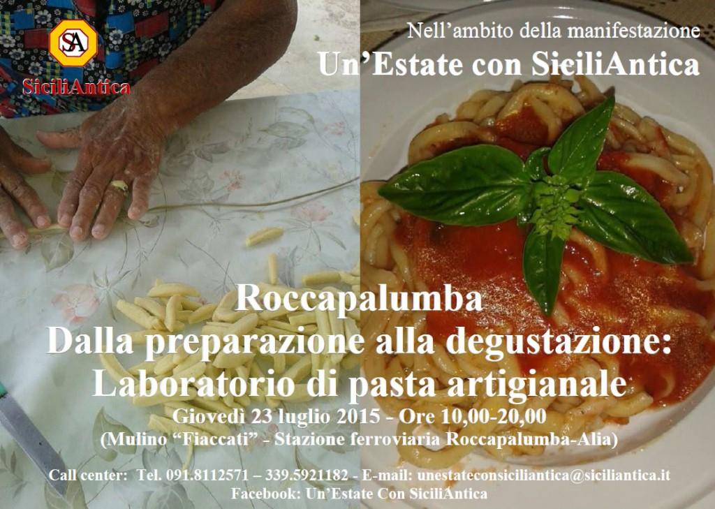 Roccapalumba. Dalla preparazione alla degustazione: Laboratorio di pasta artigianale