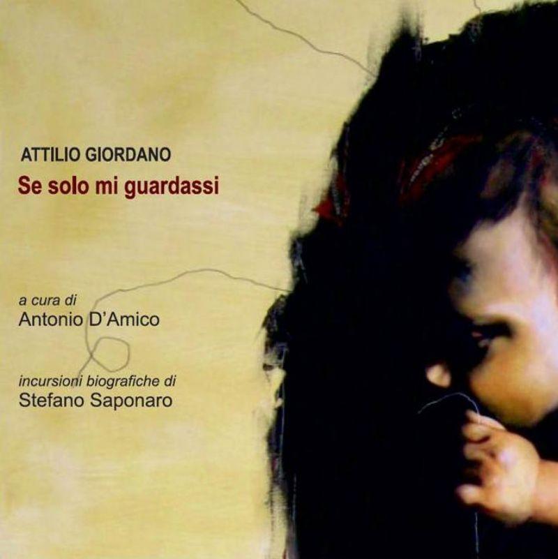 """CATANIA - """"Se solo mi guardassi"""" mostra di Attilio Giordano"""