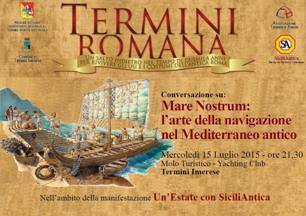 Mare Nostrum: l�arte della navigazione nel Mediterraneo antico