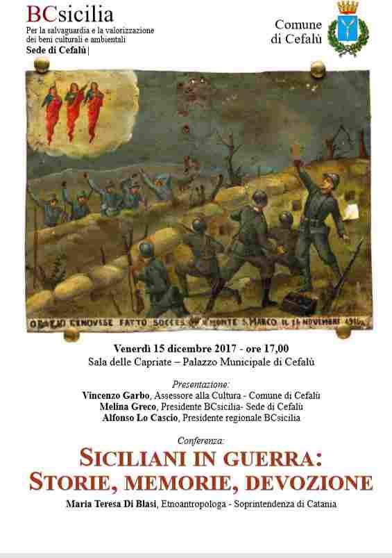 """""""SICILIANI IN GUERRA: STORIE MEMORIE, DEVOZIONE"""", CONFERENZA PROMOSSA DA BCSICILIA E COMUNE DI CEFALÙ."""