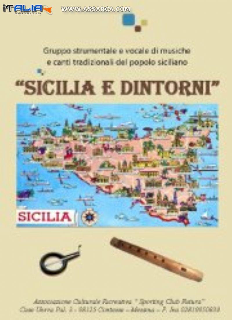 """Gruppo strumentale e canoro tradizioni popolari """" SICILIA E DINTORNI """""""