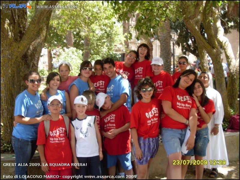 Grest Alia 2009. LA SQUADRA ROSSA!