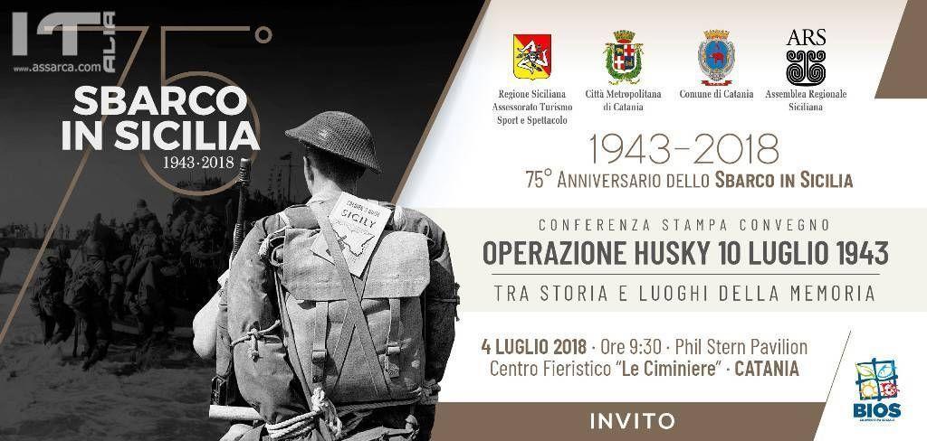 75� ANNIVERSARIO DELLO SBARCO IN SICILIA